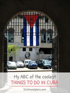 MY ABC OF THE COOLEST THINGS TO DO IN CUBA