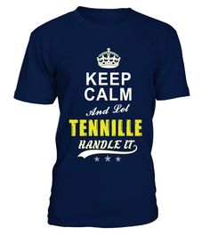 Tennille Keep Calm And Let Handle It