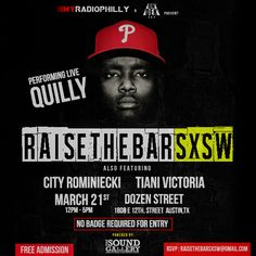 #RaiseTheBarSXSW | Saturday, March 21, 2015 | 12-5pm | Dozen Street: 1808 E. 12th St., Austin, TX 78701 | Live performances by Quilly, City Rominiecki, and Tiani Victoria | Free with RSVP: http://raisethebarsxsw.rsvpify.com/