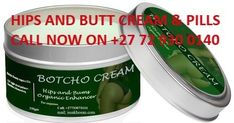 Hips And Bums Botcho Cream For Women Enhancement Call 27729300140 OFFERED from Johannesburg California Los Angeles @ Adpost.com Classifieds > USA > #665947 Hips And Bums Botcho Cream For Women Enhancement Call 27729300140 OFFERED from Johannesburg California Los Angeles,free,classified ad,classified ads Sydney Metro, Long Beach California, Free Classified Ads, South Wales, Pills, Canada, Cream, Usa, Health