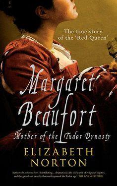 Margaret Beaufort: Mother of the Tudor Dynasty by Elizabeth Norton, http://www.amazon.com/dp/1445605783/ref=cm_sw_r_pi_dp_c5.uqb0SM63MQ