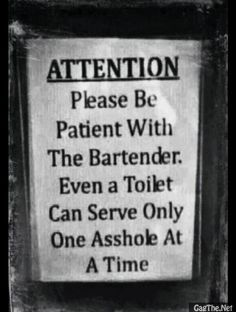 Be Nice To Your Bartenders