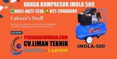 harga mesin kompresor listrik, kompresor lakoni imola 500, harga kompresor murah, harga kompresor lakoni