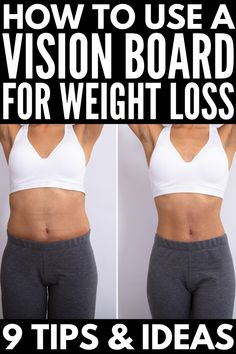 Goal Setting 101: 9 Weight Loss Vision Board Tips and Ideas