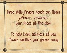 Digital Sign - Print Your Own - Since Little Fingers Touch Our Floors and Sanitize