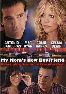 My Mom's New Boyfriend New Boyfriend, Boyfriend Pictures, Movie List, Movie Tv, Meg Ryan Movies, Stoner Comedies, Colin Hanks, Selma Blair, Romance Film