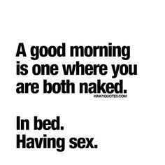 "bucketlist4sex: ""No, that's a great morning! ~ Bucketlist4Sex "" Fuck yes"