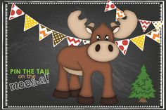 Jacksons woodland / Moose themed first birthday party.. Pin the tail on the moose!