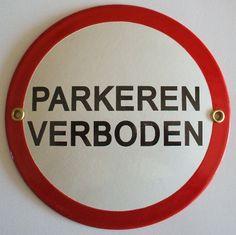 Parkeren verboden bordKleur: wit - met zwarte afb. en rode randFormaat: Ø 15 cm -
