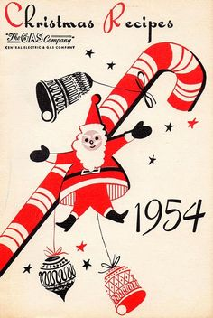 The 1954 holiday cookbook courtesy of The Gas Company of Chicago.  Mid century modern mod vintage Christmas   Santa