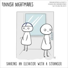 "Finnish illustrator Karoliina Korhonen has created a funny series of cartoons that she published in a book ""Finnish Nightmares: An Irreverent Guide to Life's Awkward Moments"". It depicts typical Finns, but we are pretty sure even non-Finns can relate. Finnish Memes, Funny Facts, Funny Memes, Meanwhile In Finland, Finland Culture, Crazy Funny Pictures, Turkish Lessons, Text Jokes, Extroverted Introvert"