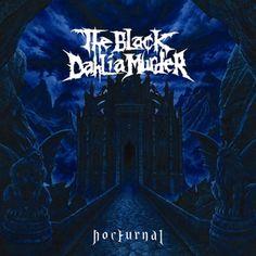 THE BLACK DAHLIA MURDER -Nocturnal