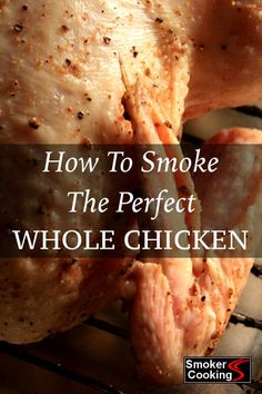A whole smoked chicken is a beautiful thing! Find out how to smoke a whole chicken that's great looking and incredibly tasty! Smoked Chicken Recipes, Smoked Whole Chicken, Stuffed Whole Chicken, Smoker Cooking, Smoking Recipes, Grilling Recipes, Smoker Grill Recipes, Venison Recipes, Grilling Tips