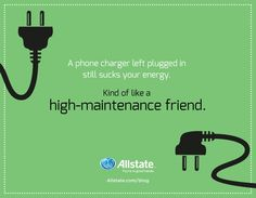 Phone chargers continue to drain electricity if left plugged in, according to EnergyStar.gov. That's why you'll notice they're still warm to the touch if you don't disconnect them.
