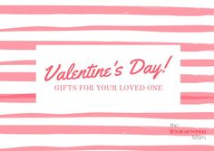 Valentines Day Gifts for your loved one