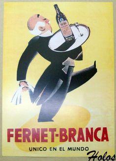 Fernet Branca Poster Propaganda Publicidad Antigua www. Vintage Metal Signs, Vintage Bar, Vintage Labels, Vintage Postcards, Retro Vintage, Vintage Italian Posters, Vintage Advertising Posters, Vintage Advertisements, Old Posters