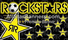 Rockstars soccer banner idea from AllStarBanners.com We do soccer banners, baseball banners, softball banners, football banners and team banners for any sport.