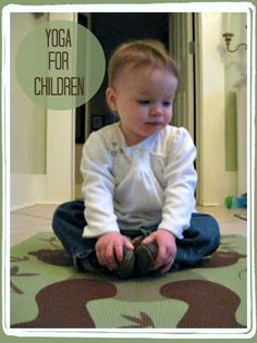 Yoga for Children: Easier Than You Think (With a Little Help!) toddler yoga baby yoga yoga for children