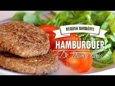 (18) HAMBÚRGUER DE ATUM  E AVEIA | Mamãe Vida Saudável #16 - YouTube