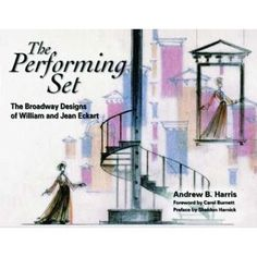 This book has the original scenic design and anecdotes for the Sondheim musical  ANYONE CAN WHISTLE and many other shows.  All by William and Jean Eckart.