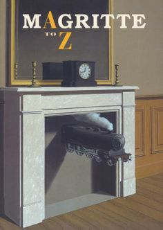 Cover of Magritte A to Z, Tate Publishing, 2011, showing Magritte's Time Transfixed, 1938. Design: Tony Waddingham. From the essay: The Dictionary as Art Concept