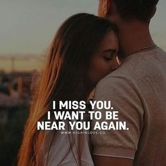 Quotes Discover Quotes about Missing : Missing You Quotes : Miss u I Miss You Quotes Missing You Quotes Sorry Quotes True Love Quotes Romantic Love Quotes Without You Quotes Love My Husband Quotes Love Quotes For Him Love Poems Sorry Quotes, I Miss You Quotes, Missing You Quotes, True Love Quotes, Romantic Love Quotes, Love Poems, Love My Husband Quotes, Love Quotes For Him, I Miss My Husband