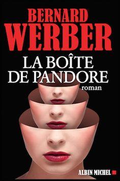 La boîte de Pandore - Bernard Werber - Editions Albin Michel