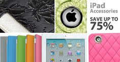 The Ultimate iPad Accessories Blowout:    Save up to 75% off    Please use my personal referral link to access the savings.  Thank you!  http://nomorerack.com?cr=4896043