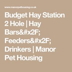 Budget Hay Station 2 Hole | Hay Bars/ Feeders/ Drinkers | Manor Pet Housing