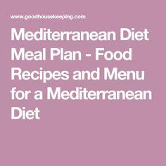 Mediterranean Diet Meal Plan - Food Recipes and Menu for a Mediterranean Diet