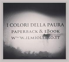 Pronto il #booktrailer in #biancoenero de #IColoriDellaPaura!  su www.facebook.com/p.m.highlanders #libro #ebook finalista al concorso #ilmioesordio2015
