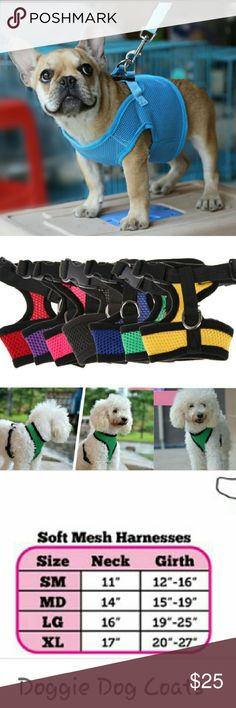 Mesh dog harness Mesh dog harness, comfortable, adjustable dog harness. To make you dog stylish on their walks. Colors are solid no black trim like in the 2nd picture, but the same colors. Yellow,red,light blue only, red,black,purple. Sizes are large,medium,small and extra small. PETS Accessories Belts