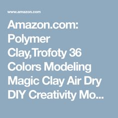 Amazon.com: Polymer Clay,Trofoty 36 Colors Modeling Magic Clay Air Dry DIY Creativity Model Soft Clay with Tools for kids: Toys & Games Model Magic, Thing 1, Things To Buy, Kids Toys, Modeling, Polymer Clay, Creativity, Tools, Amazon