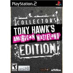 Tony Hawk's American Wasteland Collector's Edition (Video Game)  http://www.amazon.com/dp/B000AGCUQ6/?tag=gatewaylapt0f-20  B000AGCUQ6