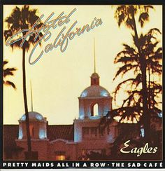 """The Eagles...my favorite song of all time is """"Hotel California""""!  I want it loudly played at my funeral to remind everyone to celebrate my life, rather than to mourn my death!"""