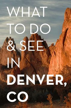 Recommendations on what to do and see when visiting Denver, CO – as told by people who live there! #travel