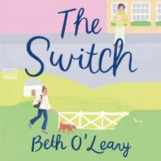 Review: The Switch by Beth O'Leary (audio) Giveaway, Audio