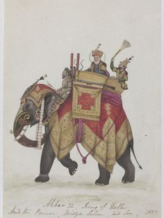 """indigenousdialogues: """" Akbar II On An Elephant Artist unknown Delhi, India Watercolor on paper """"This Company Painting depicts Akbar II who became the penultimate Mughal emperor. Image Elephant, War Elephant, Indian Elephant, Giraffe, Mughal Paintings, Islamic Paintings, Indian Paintings, Indian Prints, Indian Art"""
