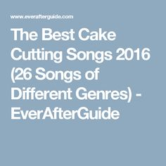 Want to make your cake cutting ceremony special? It is incomplete without music. Here are some of the best cake cutting songs 2016 in different genres of music. Cake Cutting Songs, Good Things, Make It Yourself, Weddings, Music, Musica, Musik, Muziek, Mariage