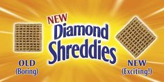 An old one, but still luv it: Diamond Shreddies - Outdoor Old vs New