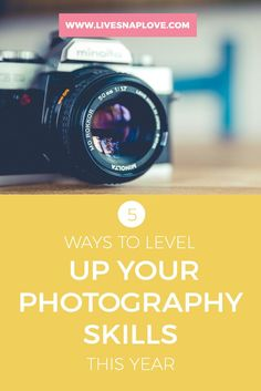 Let's get 2017 off to a kickin' start shall we?!  I don't know about you but I always think that the start of a New Year is a  great time to focus on the year ahead, and what we want to achieve.  If getting better at photography is on YOUR list of things to do this year,  then check out these 5 ways to level up your photography skills this year!