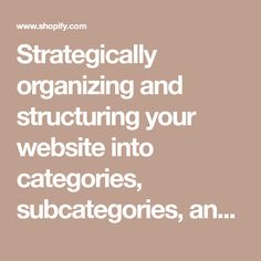 Strategically organizing and structuring your website into categories, subcategories, and product pages will benefit both your visitors and the search engines. Your site structure plays a major role in SEO performance. Here's how to get it right.