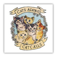 Cats Against Catcalls -- Poster – Feminist Apparel