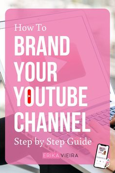 How To Brand Your YouTube Channel - Step by Step Guide by Erika Vieira. Read the Blog post or Listen to The YouTube Power Hour Podcast episode. #TheYouTubePowerHour #YouTubePodcast #YouTubeChannel #ErikaVieira Youtube Hacks, Vídeos Youtube, Youtube Kanal, Steps Youtube, Marketing Software, Content Marketing, Affiliate Marketing, Marketing Ideas, Marketing Tools