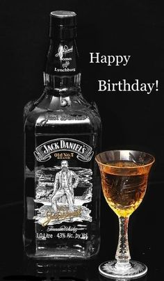 Happy Birthday Wishes Messages, Happy Birthday Greetings Friends, Happy Birthday Man, Alcohol Pictures, Jack Daniels, Whisky, Whiskey Bottle, Birthday Cards, Champagne
