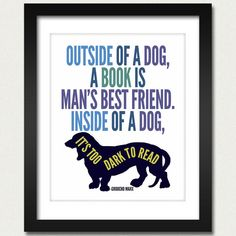 Book Poster / Quote Print / Funny Poster / Outside of a Dog a