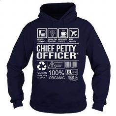 Awesome Shirt For Chief Petty Officer - #tee times #mens zip up hoodies. BUY NOW => https://www.sunfrog.com/LifeStyle/Awesome-Shirt-For-Chief-Petty-Officer-Navy-Blue-Hoodie.html?60505