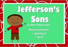 Your students will be thoroughly assessed with these 3 quizzes and 1 final test for the book Jefferson's Sons by Kimberly Brubaker Bradley!  Each quiz is comprised of multiple choice questions, discussion questions, and one extra credit discussion question.