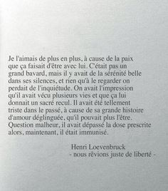 Quotes from Henri Loevenbruck: I loved him more and more, because of the payment . Love Quotes For Him, Change Quotes, Words Quotes, Life Quotes, Sayings, Pretty Words, Beautiful Words, Motivational Quotes, Inspirational Quotes