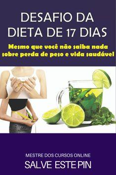 A Dieta de 17 Dias, é um e-book completo para você aprender do ZERO a como emagrecer de forma saudável e rápida em apenas 17 dias! #dietasparaemagrecer  #emagrecer  #dietas  #dietasparaperderpeso  #dietaparaperderpeso #receitasparaemagrecer Paleo, 30, Zero, Ketogenic Diet Menu, Fat Burning, Foods, Weights, Beach Wrap, Paleo Diet